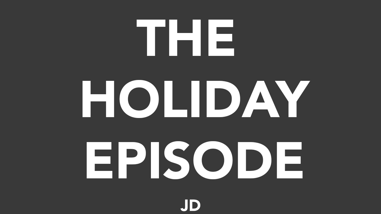 54 – Happy Holidays and Proven Workflows