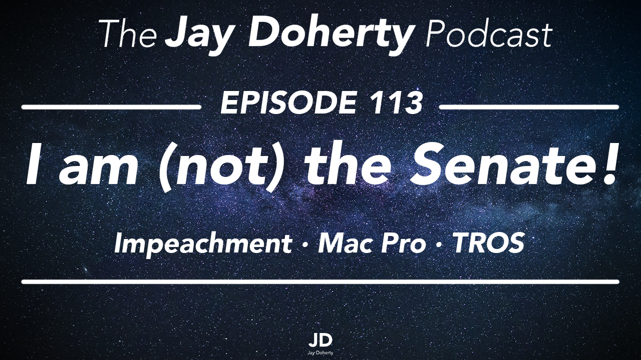 "Ep. 113 – ""I am (not) the Senate!"" 