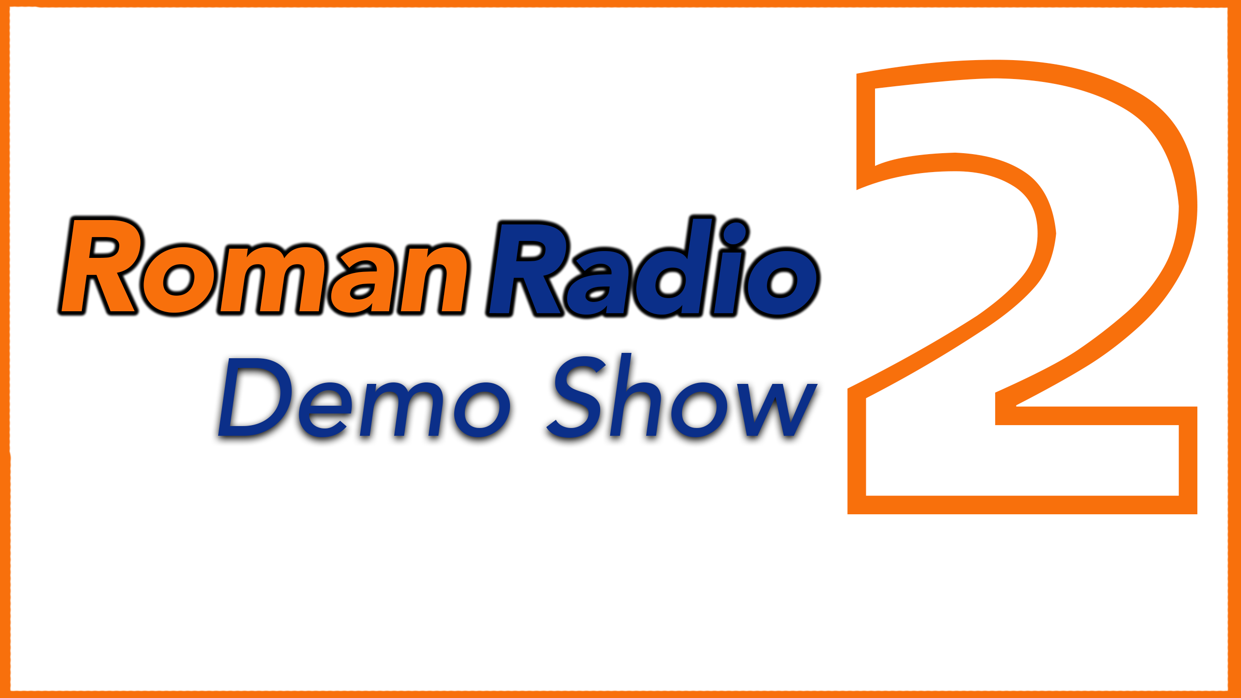Roman Radio Demo Post 2